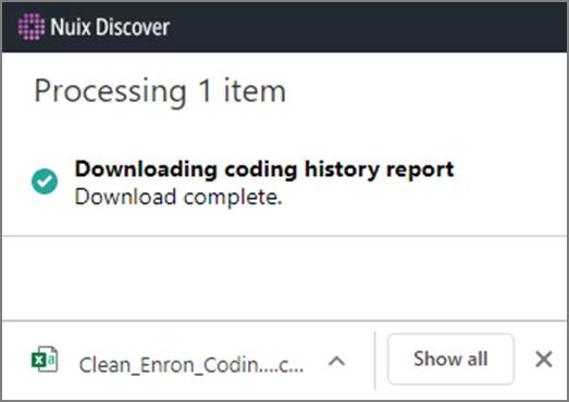 Downloading coding history report completion message