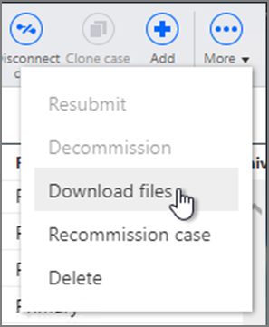 Cases page More menu option selection of Download files