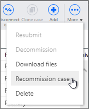 Cases page More menu option selection of Recommission case