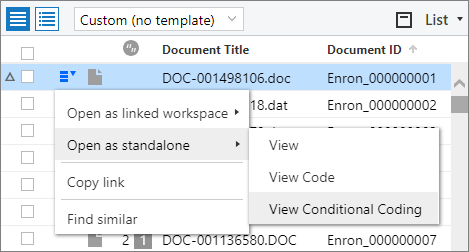 Options menu on the List pane showing the Open as standalone workspace option, with the View Conditional Coding workspace selected.