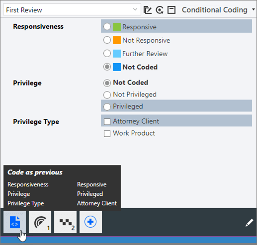 Code as previous button on the conditional coding macro toolbar.