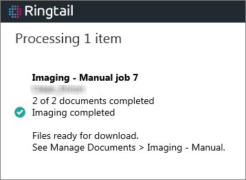Status window with a message stating that imaged documents are ready for download.