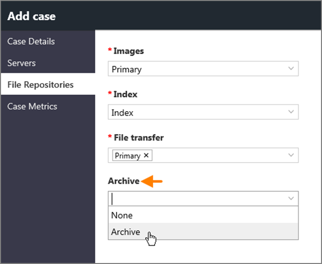 Designating a file repository as an archive when adding a case.